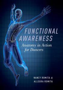 Functional Awareness: Anatomy in Action for Dancers by Nancy Romita and Allegra Romita